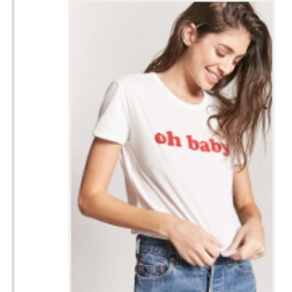 9c71a9a6 Forever 21 Tops | Oh Baby F21 Graphic Tee Size Large New | Poshmark